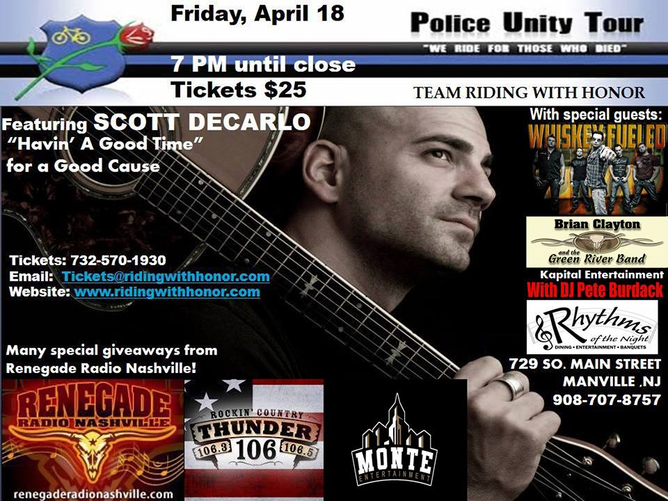 4/18 Police Unity Tour w/ Scott DeCarlo, Whiskey Fueled, Brian Clayton